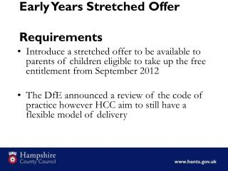 Early Years Stretched Offer Requirements