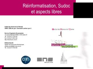 R�informatisation, Sudoc et aspects libres