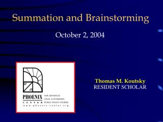 Summation and Brainstorming