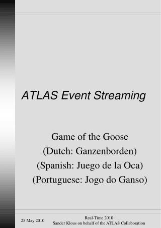 ATLAS Event Streaming