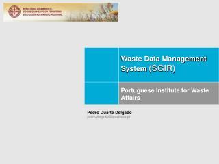 Waste Data Management System  (SGIR)