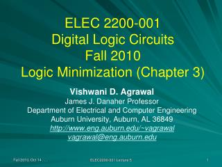 ELEC 2200-001 Digital Logic Circuits Fall 2010 Logic Minimization (Chapter 3)