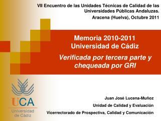 Memoria 2010-2011 Universidad de Cádiz - Verificada por tercera parte y chequeada por GRI
