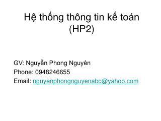 H? th?ng th�ng tin k? to�n (HP2)