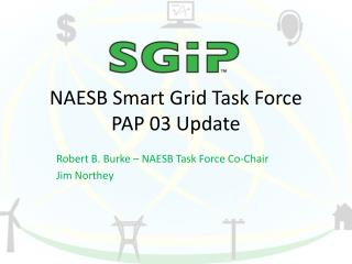 NAESB Smart Grid Task Force PAP 03 Update