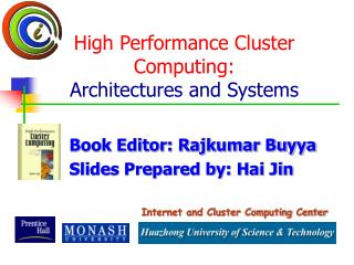 High Performance Cluster Computing: Architectures and Systems