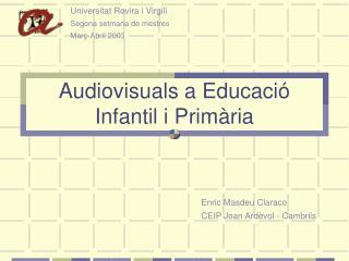 Audiovisuals a Educació Infantil i Primària