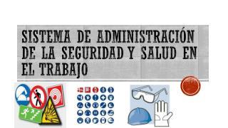 Sistema de Administración de la Seguridad y Salud en el Trabajo
