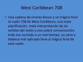 West  Caribbean  708