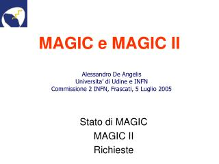 MAGIC e MAGIC II