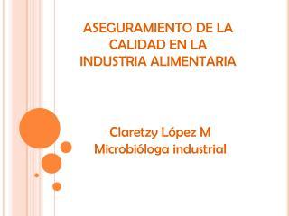 CLARETZY LOPEZ M BACTERIOLOGA ESP.