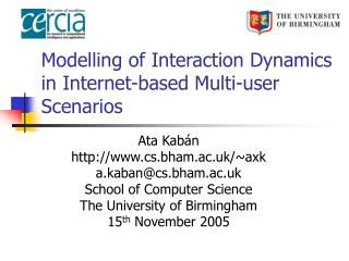 Modelling of Interaction Dynamics in Internet-based Multi-user Scenarios