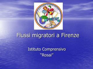 Flussi migratori a Firenze