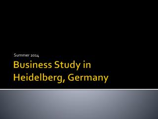 Business Study in  Heidelberg, Germany