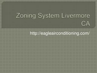 Zoning System Livermore CA