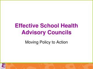 Effective School Health Advisory Councils