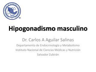Hipogonadismo  masculino