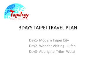 3DAYS TAIPEI TRAVEL PLAN