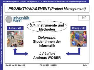 PROJEKTMANAGEMENT Project Management