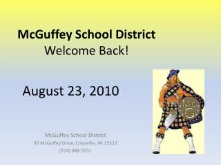 McGuffey School District Welcome Back!
