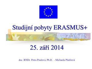 Studijn� pobyty ERASMUS+