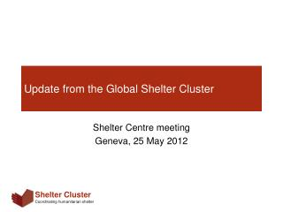 Update from the Global Shelter Cluster