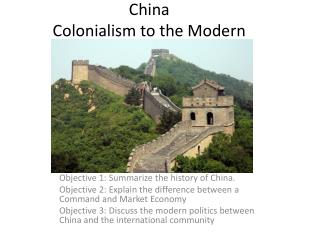 China Colonialism to the Modern