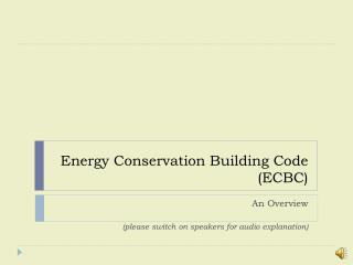 Energy Conservation Building Code  (ECBC)