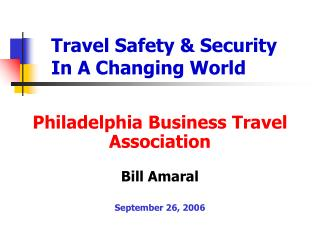 Travel Safety & Security  In A Changing World