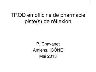 TROD en officine de pharmacie piste(s) de réflexion