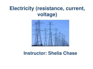 Electricity (resistance, current, voltage)