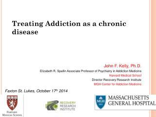 Treating Addiction as a chronic disease