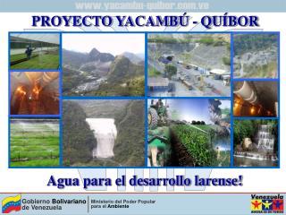 PROYECTO YACAMBÚ - QUÍBOR