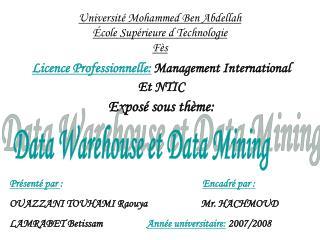Universit� Mohammed Ben Abdellah �cole Sup�rieure d Technologie F�s