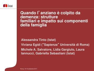 Alessandra Tinto Istat  Viviana Egidi  Sapienza  Universit  di Roma  Michele A. Salvatore, Lidia Gargiulo, Laura Iannucc