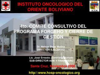 INSTITUTO ONCOLOGICO DEL ORIENTE BOLIVIANO