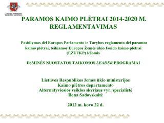 Lietuvos Respublikos žemės ūkio ministerijos Kaimo plėtros departamento