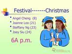 Festival-------Christmas
