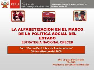 LA ALFABETIZACION EN EL MARCO DE LA POLITICA SOCIAL DEL ESTADO ESTRATEGIA NACIONAL CRECER
