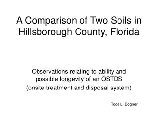 A Comparison of Two Soils in Hillsborough County, Florida