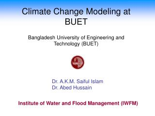 Climate Change Modeling at BUET