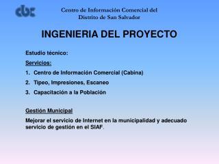 Centro de Informaci�n Comercial del  Distrito de San Salvador