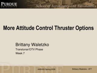 More Attitude Control Thruster Options