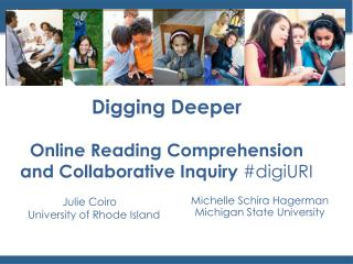 Digging Deeper Online Reading Comprehension and Collaborative Inquiry  # digiURI