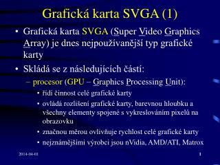 Grafick  karta SVGA 1
