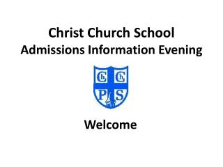 Christ Church School Admissions Information Evening