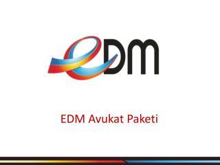 EDM Avukat Paketi