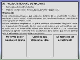 ACTIVIDAD 10 MOSAICO DE RECORTES Forma de participación:  Individual