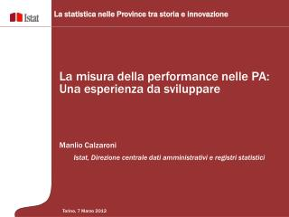 Manlio Calzaroni         Istat, Direzione centrale dati amministrativi e registri statistici