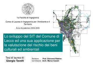 1a Facoltà di Ingegneria Corso di Laurea in Ingegneria per l'Ambiente e il Territorio